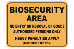 Biosecurity Area sign