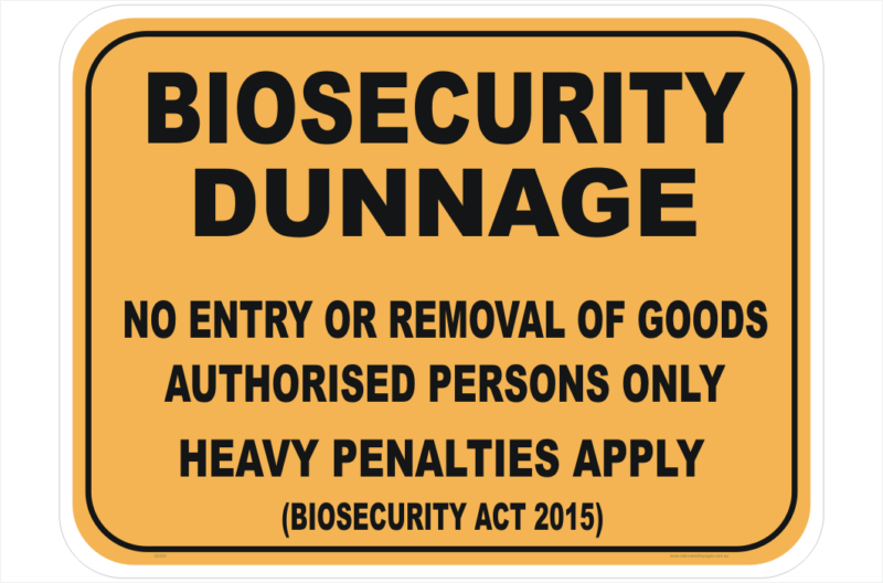 Biosecurity Dunnage sign