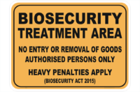 Biosecurity Treatment Area sign