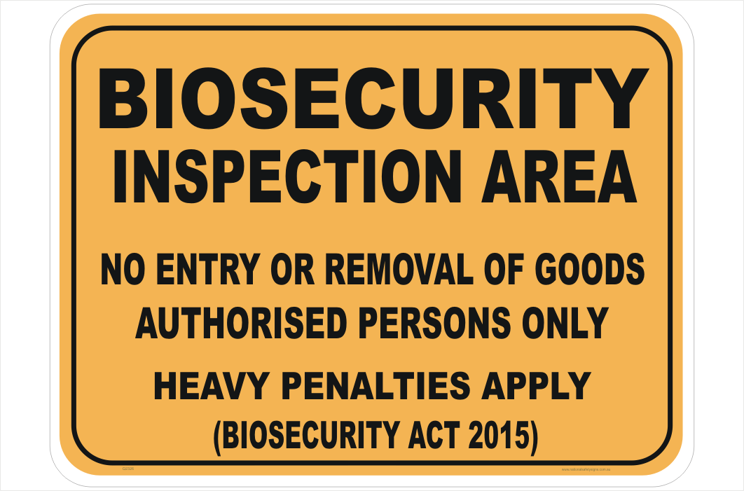 Biosecurity Inspection Area sign