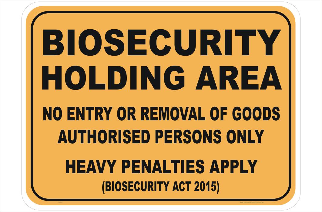 Biosecurity Holding Area sign