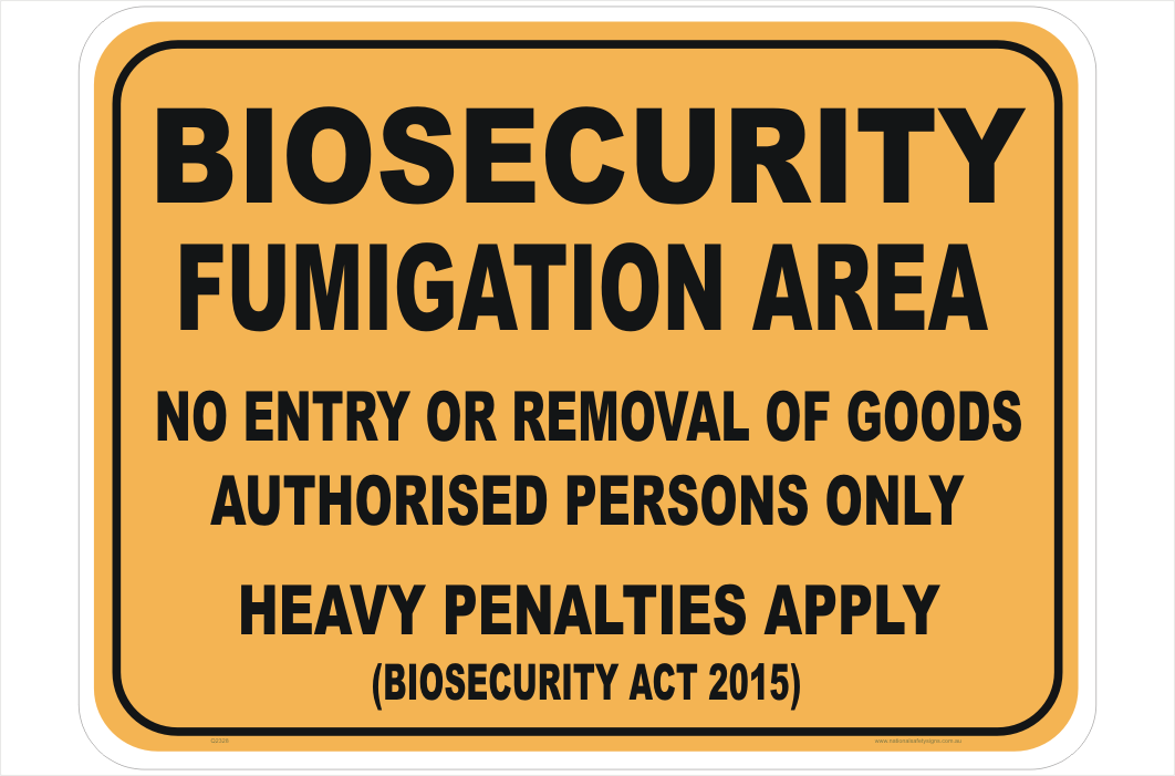 Biosecurity Fumigation Area sign