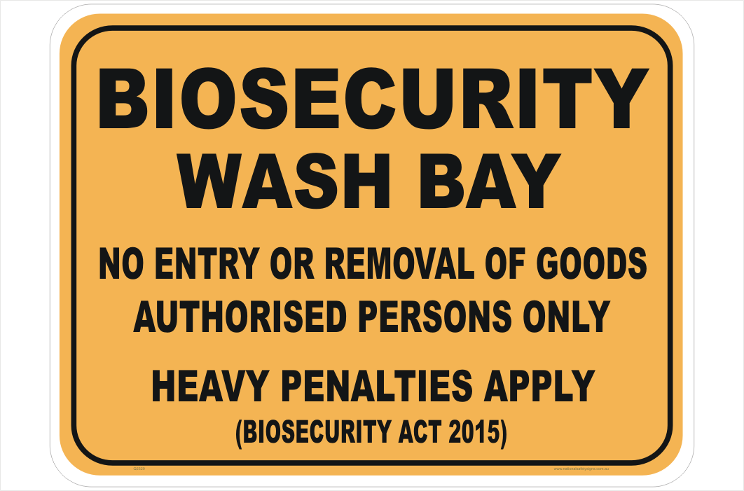 Biosecurity Wash Bay sign