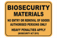 Biosecurity Materials sign