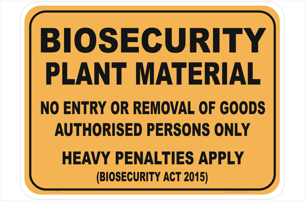 Biosecurity Plant Material sign
