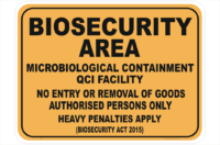 Biosecurity Microbiological Containment sign