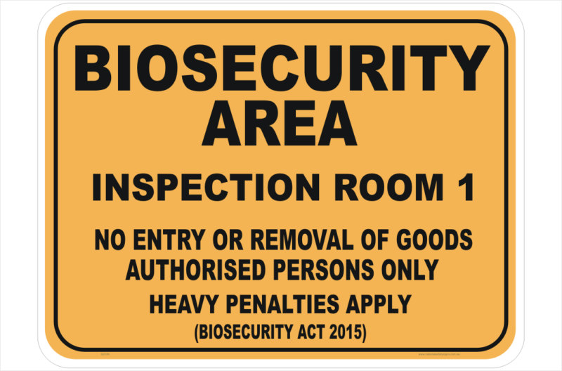 Biosecurity Inspection Room sign