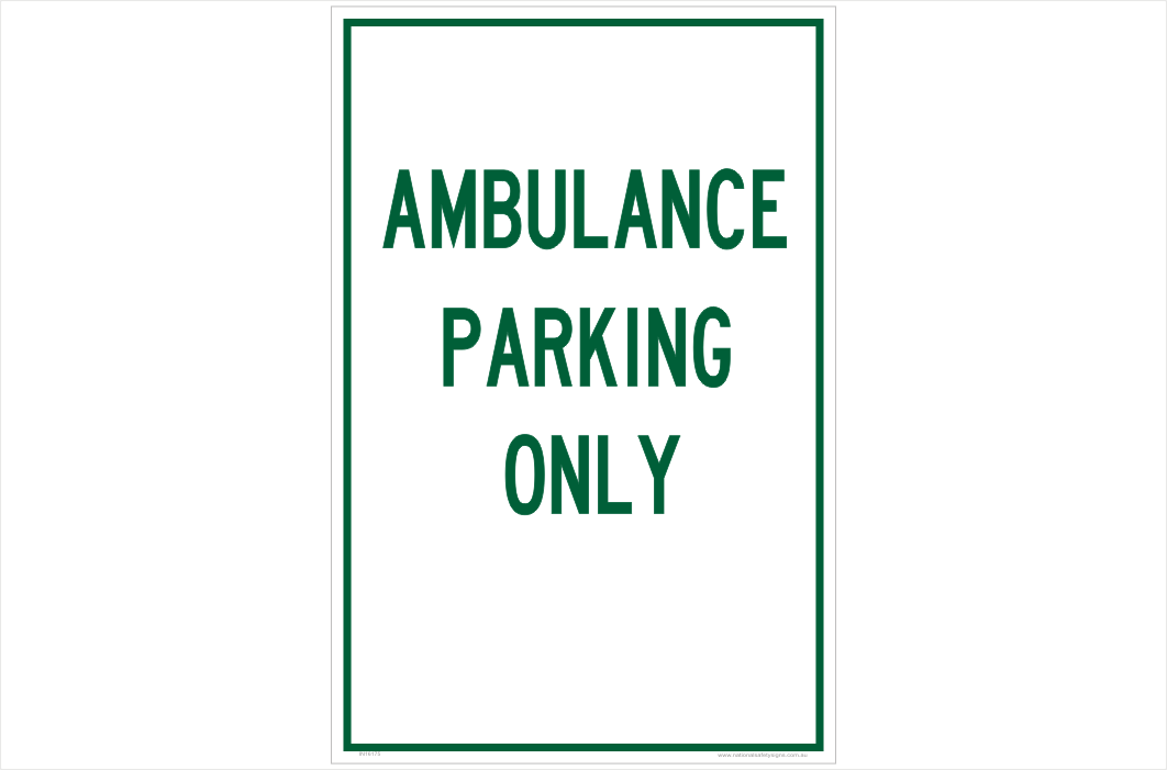 Ambulance Parking Sign