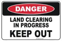 Land Clearing Danger sign