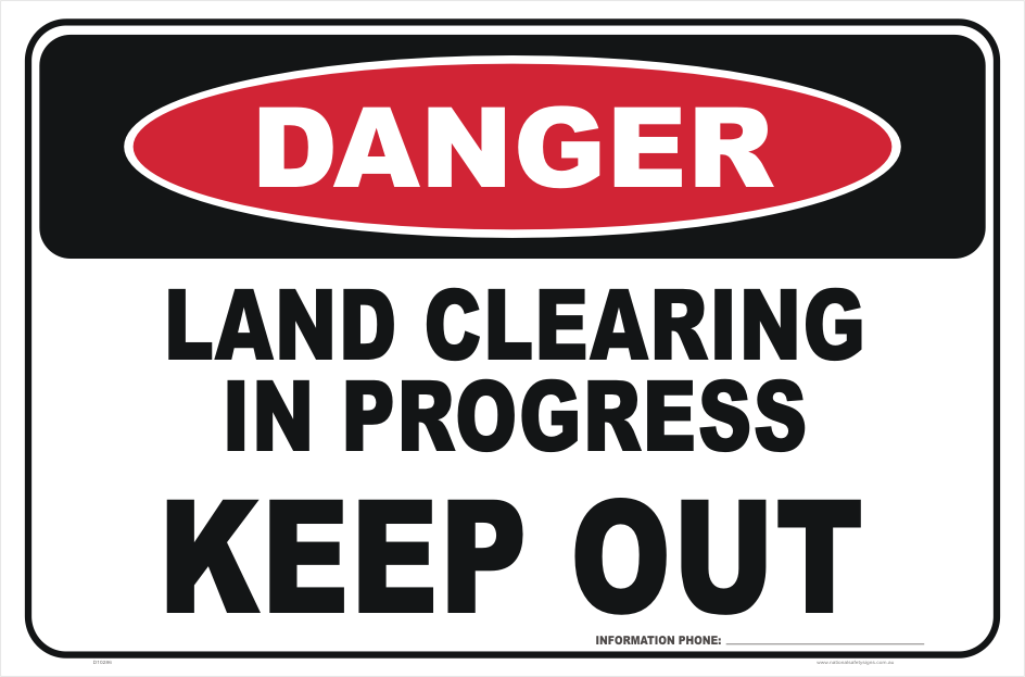 Land Clearing Danger sign
