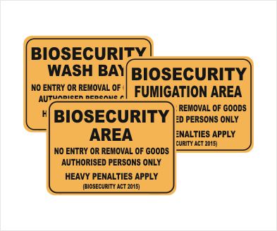 Biosecurity Act 2015 - Biosecurity Signs