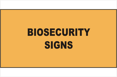 Biosecurity All Signs