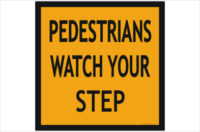 Pedestrians step sign