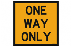 One Way Only sign