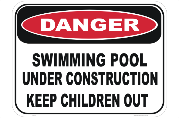 Swimming Pool Under Construction sign