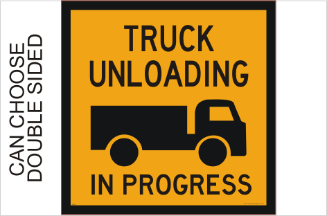 Truck Unloading sign