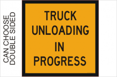 Truck Unloading in progress sign