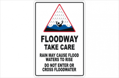 Floodway Take Care sign