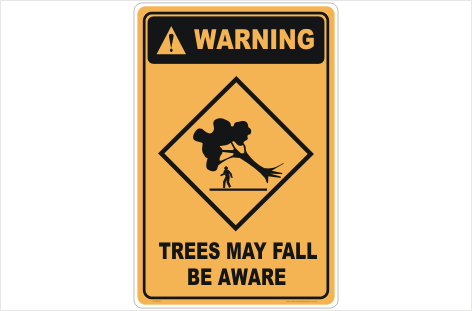 Trees May Fall sign