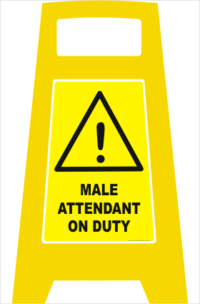 Male Attendant on duty sign