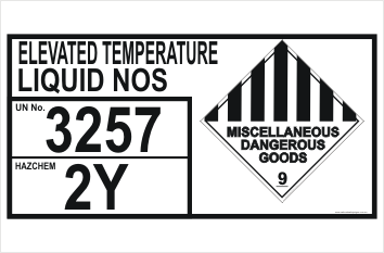 Dangerous Goods Storage Panel Elevated Temperature Liquid NOS