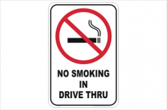 No Smoking in Drive Through sign