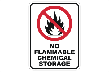 No Flammable Chemical Storage sign