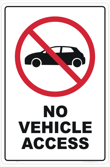 No Vehicle Access sign