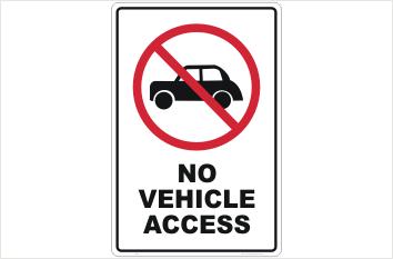 No Vehicle Access sign