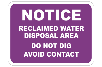 Reclaimed Water Disposal Area sign