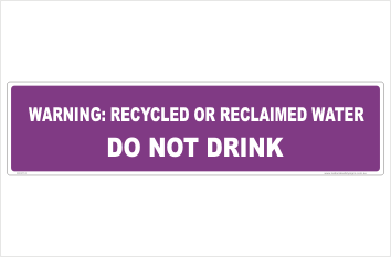 Reclaimed Water Do Not Drink sign