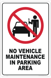 No Vehicle Maintenance Sign