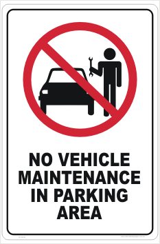 No Vehicle Maintenance Sign