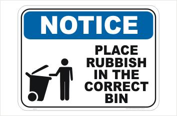 Correct Rubbish Bin sign