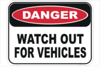 Watch out for vehicles sign