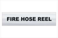 Fire Hose Reel Brushed Aluminium sign