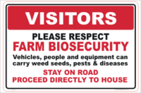 Respect Farm Biosecurity Sign