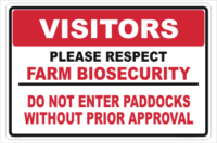 Farm Biosecurity Paddock sign