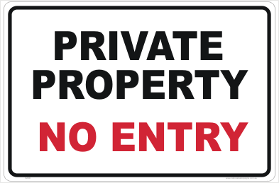 Private Property No Entry sign
