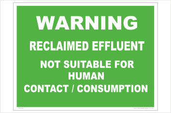 Reclaimed Effluent Warning sign. recycled water
