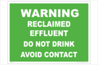 Reclaimed Effluent Warning sign. Recycled water signs