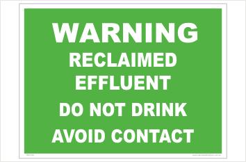 Reclaimed Effluent Warning sign