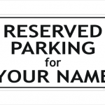 Reserved Parking sign black