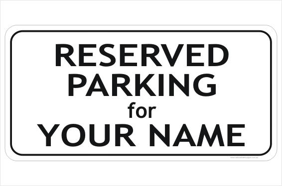 Reserved Parking sign black