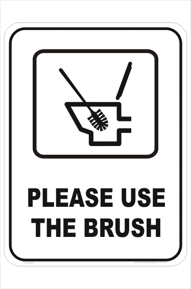 Use Toilet Brush sign