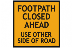 Footpath Closed Ahead signs