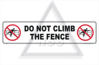 Do Not Climb Fence sign