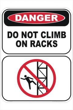 Do Not Climb on Racks sign