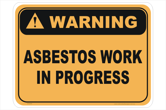 Asbestos Work in Progress sign