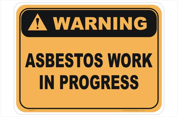 Asbestos Work in Progress sign